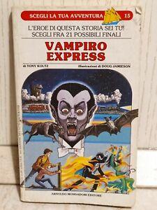 LIBROGAME Vampiro Express Scegli La Tua Avventura 15 Prima ed Mondadori 1997