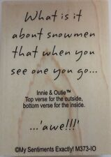 NEW MSE! My Sentiments Exactly! Unmounted Rubber Stamp M373 Snowmen Quote