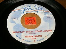 FREDDIE NORTH - SOMEDAY SHE'LL COME ALONG - DON'T MAKE  / LISTEN - RNB  POPCORN