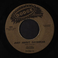 TROJANS: Just Got Up / Just About Daybreak 45 (Louisiana, instro, plays well)