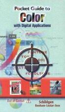 Pocket Guide to Color with Digital Applications by Bob Jose, Thomas Schildgen...