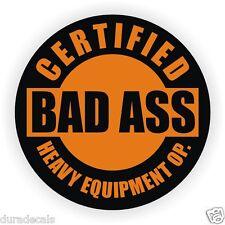 Bad Ass Heavy Equipment Operator Hard Hat Sticker / Helmet Decal Stickers Labels