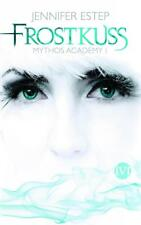 Frostkuss / Mythos Academy Bd.1 von Jennifer Estep (2012, Taschenbuch)