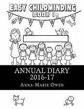 Annual Diary: Easy Childminding Book 1, Owen, Anna-Marie, Very Good condition, B