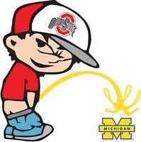 Ohio State Buckeyes Piss On Michigan Wolverines Vinyl Decal CHOOSE SIZES