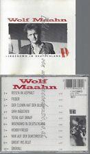 CD--WOLF MAAHN--IRGENDWO IN DEUTSCHLAND