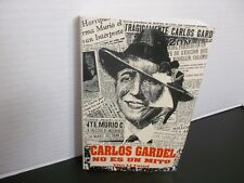 CARLOS GARDEL NO ES UN MITO  Tito Li Causi