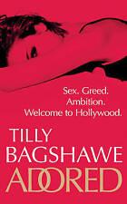Adored, Tilly Bagshawe | Paperback Book | Good | 9780752865553