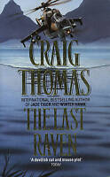 The Last Raven by Thomas, Craig, NEW Book, FREE & FAST Delivery, (Paperback)