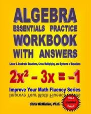 Algebra Essentials Practice Workbook with Answers:  Linear and Quadratic Equatio