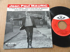 "DISQUE 45T DE JEAN PAUL MAURIC  "" LE TRAIN DE L'AMITIE """