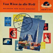 """7"""" RALPH BENATZKY Von Wien in die Welt PETER ALEXANDER LORE LORENTZ POLYDOR 1958"""