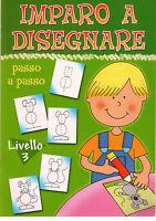 Imparo a disegnare passo a passo. 3° livello - EL - Libro nuovo in offerta!