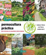 Permacultura práctica. NUEVO. Nacional URGENTE/Internac. económico. NATURALEZA