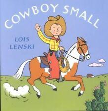 Cowboy Small by Lois Lenski (Hardback, 2001)