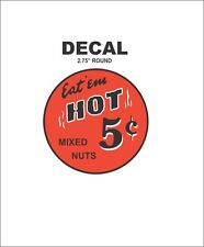 Oak North Ajax Deluxe Hot Nut Vending Vendor Machine 5 Cent Mixed Vinyl Decal
