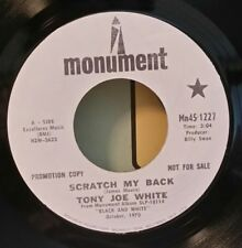 Tony Joe White Monument 1227 SCRATCH MY BACK (RARE PROMO) 45 SHIPS FREE