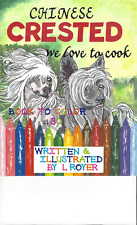 Chinese Crested Dog Art Coloring Book By L Royer Autographed #30 Brand New