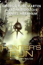 Hunter's Run George R. R. Martin, Gardner Dozois, Daniel Abraham Hardcover