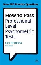 How to Pass Professional Level Psychometric Tests: Challenging Practice Question