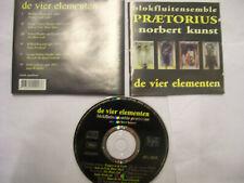 BLOKFLUITENSEMBLE PRAETORIUS/Norbert Kunst: De Vier Elementen – 1994 Dutch CD