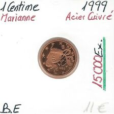 1 CENTESIMO D'EURO MARIANNE 15 000 Ex FRANCIA 1999 Conservazione: BELLE EPREUVE