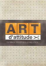 VERGARA Angel - Art d'attitude. From Marcel Broodthaers to Selcuk Mutlu