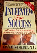 INTERVIEW FOR SUCCESS EIGHTH EDITION A PRACTICAL GUIDE TO INCREASING JOB