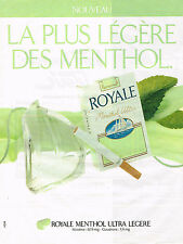 PUBLICITE ADVERTISING 094  1989  ROYALE MENTHOL   cigarette ultra légère