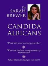 Candida albicans By Dr. Sarah Brewer