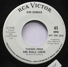 Country Promo 45 Don Bowman - Tijuana Drum And Bugle Corps / Little Leroy On Rca