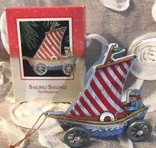 Sailing! Sailing!~Hallmark Keepsake Ornament~Tin~Wheels Work~Dated 1988!