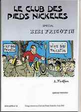 Bibi Fricotin spécial 2 volumes HC Ed. Club des PN. 2001 TBE