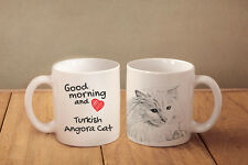 """Turkish Angora Cat - ceramic cup, mug """"Good morning and love"""", Usa"""