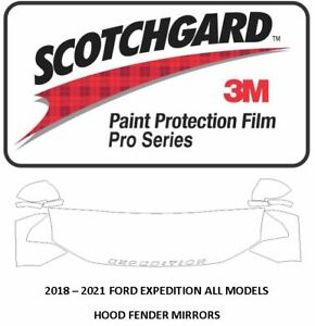3M SCOTCHGARD PRO Paint Protection Film 2018 - 2021 FORD EXPEDITION HOOD FENDERS