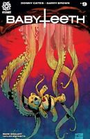 Babyteeth #9 Aftershock Comics 1st Print 2017 Unread NM