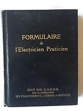 FORMULAIRE DE L'ELECTRICIEN PRATICIEN 1952 VERGER EUTROPE ILLUSTRE