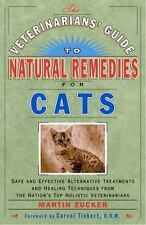 Veterinarians Guide to Natural Remedies for Cats : Safe and Effective Alternativ