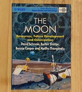 THE MOON: Resources, Future Development and Colonization (LIKE NEW)