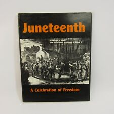 Juneteenth: A Celebration of Freedom Hardcover Book Emancipation Proclamation