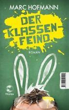 Der Klassenfeind von Marc Hofmann (2015, Taschenbuch)