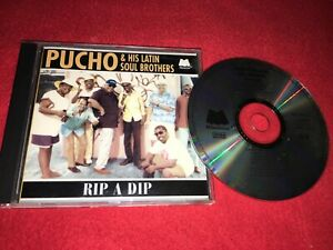 PUCHO & HIS LATIN SOUL BROTHERS - RIP A DIP - CD 1995