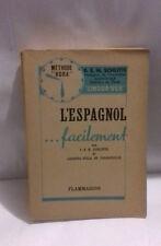 Schlitte L'espagnol ...facilement flammarion 1949 Méthode Hora