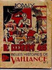 LE DOCUMENT 433   BELLES HISTOIRES DE VAILLANCE    RODALY  */*  SCOUTISME
