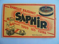 BUVARD PUBLICITAIRE  ANCIEN / CIRAGE CHAUSSURES SAPHIR N° 3