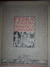 FEDRA. Tragedia di Gabriele D' Annunzio  1909