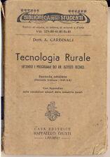 TECNOLOGIA RURALE 1942 AGRICOLTURA ENOLOGIA OLIVE CASEIFICIO VINO