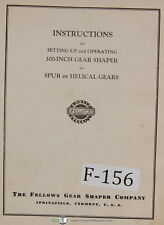 Fellows 100-Inch Gear Shaper Machine Operations and Setup Manual 1953