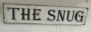 Rustic The Snug Comfy cozy room Shabby Chic Wooden Sign Plaque free standing