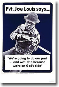Pvt. Joe Louis Says  WWII Vintage Art Print NEW POSTER